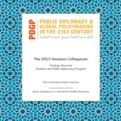 The 2013 Houston Colloquium: Findings From the Student-led Public Diplomacy Program