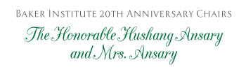 Baker Institute 20th Anniversary Chairs | The Honorable Hushang Ansary and Mrs. Ansary